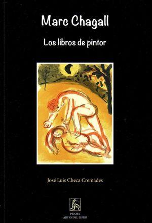 MARC CHAGALL LOS LIBROS DE PINTOR