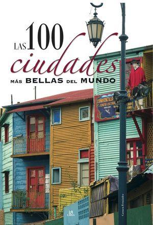 LAS 100 CIUDADES MÁS BELLAS DEL MUNDO