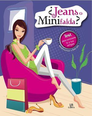 ¿JEANS O MINIFALDA?