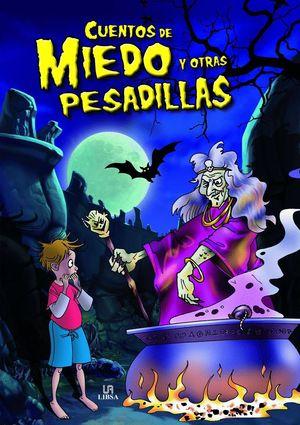 CUENTOS DE MIEDO Y OTRAS PESADILLAS