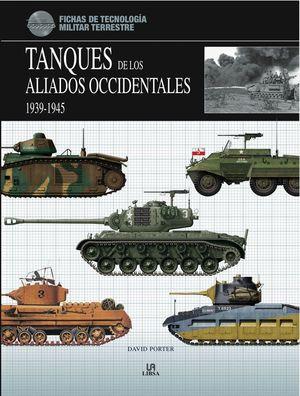 TANQUES DE LOS ALIADOS OCCIDENTALES 1939-1945