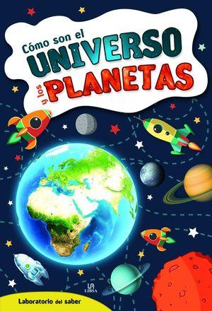 COMO SON EL UNIVERSO Y LOS PLANETAS