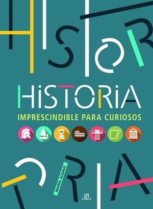 HISTORIA IMPRESCINDIBLE PARA CURIOSOS
