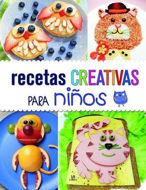 RECETAS CREATIVAS PARA NIÑOS