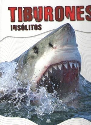 TIBURONES INSOLITOS