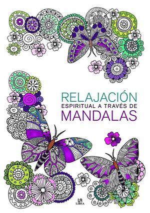 RELAJACION ESPIRITUAL A TRAVES DE MANDALAS