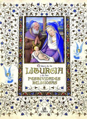 EL LIBRO DE LA LITURGIA Y DE LAS FESTIVIDADES RELIGIOSAS