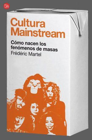 CULTURA MAINSTREAM (BOLSILLO)