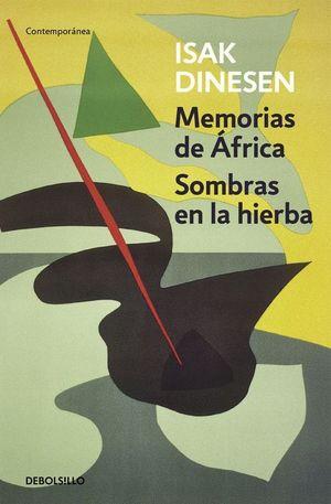 MEMORIAS DE AFRICA / SOMBRAS EN LA HIERBA