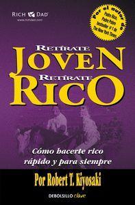 RETIRATE JOVEN, RETIRATE RICO