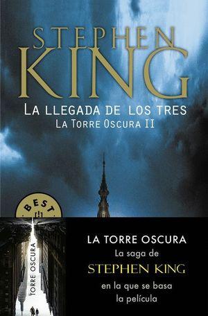 LA LLEGADA DE LOS TRES (LA TORRE OSCURA II)