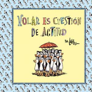 VOLAR ES CUESTIÓN DE ACTITUD