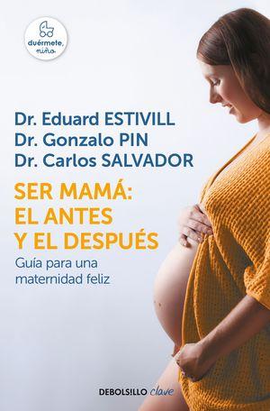 SER MAMÁ EL ANTES Y EL DESPUÉS