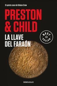 LA LLAVE DEL FARAÓN. GIDEON CREW 5