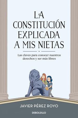 LA CONSTITUCIÓN EXPLICADA A MIS NIETAS