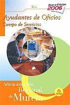 AYUDANTES DE OFICIOS DE LA COMUNIDAD REGIONAL DE MURCIA. TEST