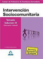 INTERVENCION SOCIOCOMUNITARIA TEMARIO VOL.III (EDUCACION INFANTIL