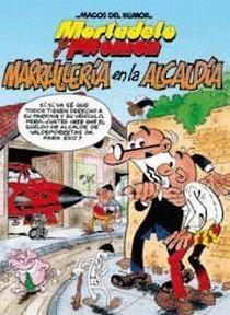 MARRULLERIA EN LA ALCALDIA MORTADELO Y FILEMON Nº139