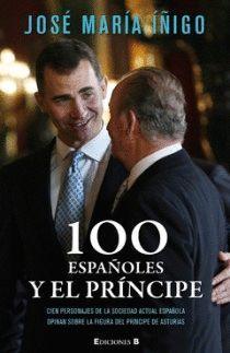 100 ESPAÑOLES Y EL PRINCIPE