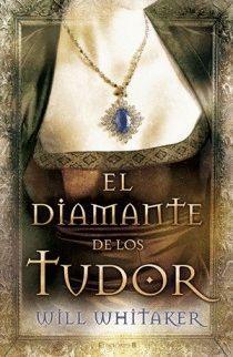EL DIAMANTE DE LOS TUDOR