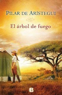 EL ÁRBOL DE FUEGO