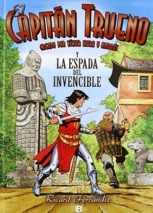 LA ESPADA DEL INVENCIBLE. EL CAPITÁN TRUENO