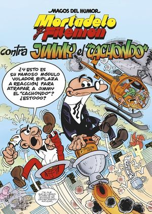 CONTRA JIMMY EL CACHONDO MORTADELO Y FILEMON