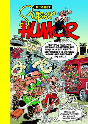 SUPER HUMOR POCKET MORTADELO Y FILEMON Nº6 GALLINA HUEVOS ORO