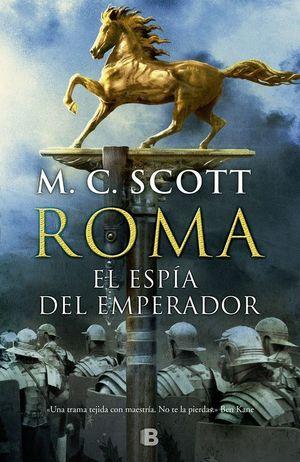 ROMA EL ESPIA DEL EMPERADOR