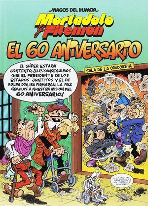 MORTADELO Y FILEMON EL 60 ANIVERSARIO.