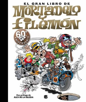 EL GRAN LIBRO DE MORTADELO Y FILEMON 60 ANIVERSARIO