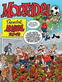 ESPECIAL MUNDIAL 2018 (NÚMEROS ESPECIALES MORTADELO Y FILEMÓN)