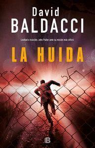 LA HUÍDA (SERIE JOHN PULLER 3)