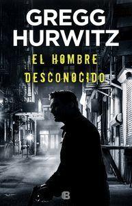 EL HOMBRE DESCONOCIDO (HUÉRFANO X 2)
