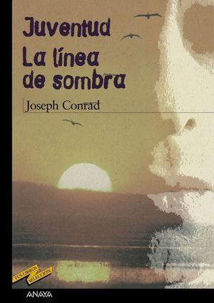 JUVENTUD / LA LINEA DE SOMBRA