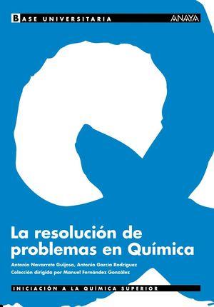 LA RESOLUCION DE PROBLEMAS EN QUIMICA