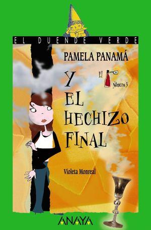 PAMELA PANAMA Y EL HECHIZO FINAL