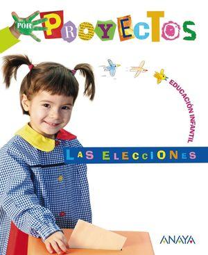 PROYECTOS 2 LAS ELECCIONES EDUCACION INFANTIL (CARPETA)