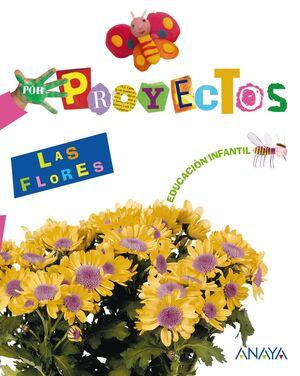 PROYECTOS LAS FLORES 3 (CARPETA 5 AÑOS)