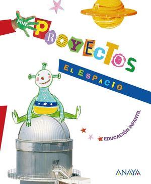 PROYECTO 6 EL ESPACIO EDUCACION INFANTIL (CARPETA)