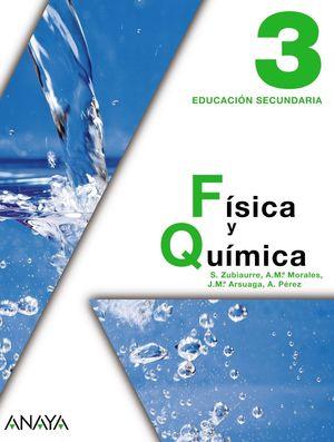 FÍSICA Y QUÍMICA, 3 ESO (ANDALUCÍA, CASTILLA-LA MANCHA, CATALUÑA, PAÍS VASCO)
