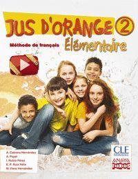 JUS D ' ORANGE 2. ÉLÉMENTAIRE.