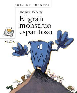 EL GRAN MONSTRUO ESPANTOSO