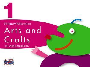 ARTS AND CRAFTS, 1 EDUCACIÓN PRIMARIA