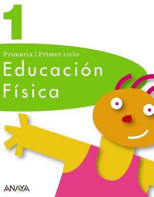 EDUCACIÓN FÍSICA 1.