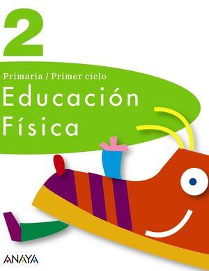 EDUCACIÓN FÍSICA, 2 EDUCACIÓN PRIMARIA