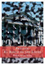 PRESTIGE EL BARCO DE LOS LOCOS