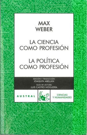 LA CIENCIA COMO PROFESION/LA POLITICA COMO PROFESION