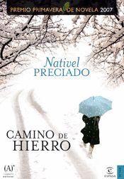 CAMINO DE HIERRO - PREMIO PRIMAVERA 2007