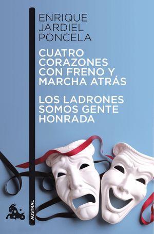CUATRO CORAZONES CON FRENO Y MARCHA ATRAS / LOS LADRONES SOMOS